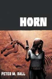 Horn ebook by Peter M Ball
