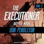 Battle Mask audiobook by Don Pendleton