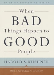 When Bad Things Happen to Good People ebook by Harold S. Kushner