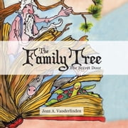 The Family Tree - The Secret Door ebook by Jean A.  Vanderlinden