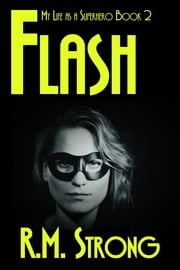 Flash ebook by R.M. Strong