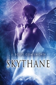 Skythane ebook door J. Scott Coatsworth