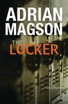 The Locker ebook by Adrian Magson