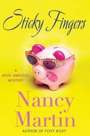Sticky Fingers ebook by Nancy Martin