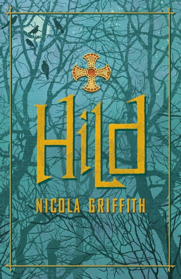 Hild ebook by Nicola Griffith