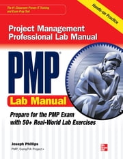 PMP Project Management Professional Lab Manual ebook by Joseph Phillips