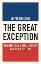 The Great Exception ebook by Jefferson Cowie