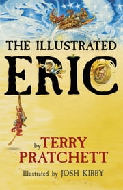 The Illustrated Eric ebook by Terry Pratchett