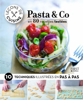 Leçons de cuisine - Pasta & Co eBook by Collectif