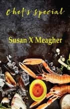 Chef's Special ebook by Susan X Meagher