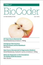 BioCoder #8 - July 2015 ebook by O'Reilly Media, Inc.