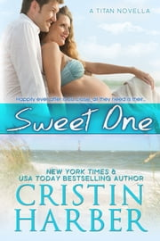 Sweet One ebook by Cristin Harber