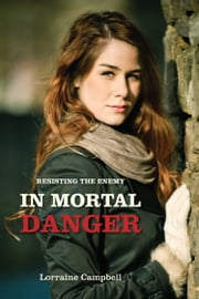 In Mortal Danger ebook by Lorraine Campbell
