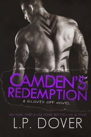 Camden's Redemption ebook by L.P. Dover