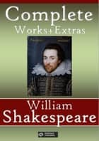 William Shakespeare: Complete works + Extras - 73 titles (Annotated and illustrated) ekitaplar by William Shakespeare, Shakespeare