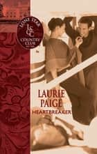 Heartbreaker (Mills & Boon Silhouette) ebook by Laurie Paige