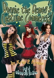 Donnie the Demon's Costume Commercial ebook by Kris Kreme