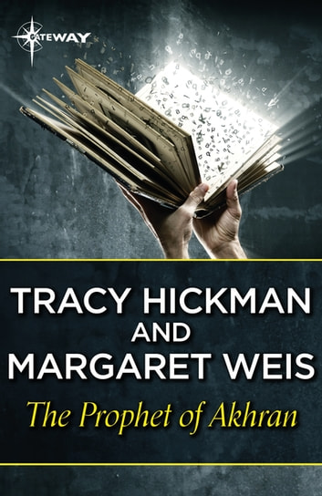 The Prophet of Akhran ebook by Margaret Weis,Tracy Hickman
