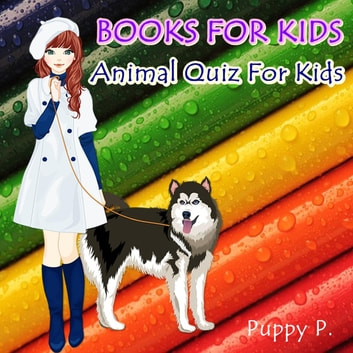 Books For Kids ebook by Puppy P.