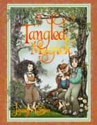 Tangled Magick ebook by Jennifer Carson