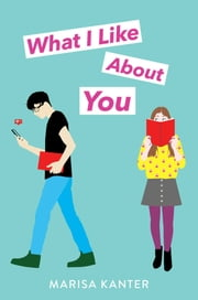 What I Like About You ebook by Marisa Kanter