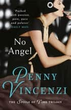No Angel ebook by Penny Vincenzi