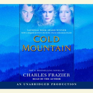 Cold Mountain audiobook by Charles Frazier