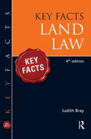 Key Facts Land Law ebook by Judith Bray
