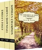 The Children of Pride and Prejudice Series: Boxed Set (Emilia's Folly, John's Downfall, Sophia's Champion) ebook by