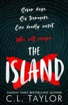 The Island ebook by C.L. Taylor
