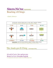 Sincro.Nis'tee:Reaching - The Analo.gos E Ching: 64 orij'n'l imajes and po.emz ebook by Horner, Stanley