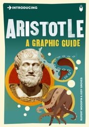 Introducing Aristotle - A Graphic Guide ebook by Rupert Woodfin,Judy Groves