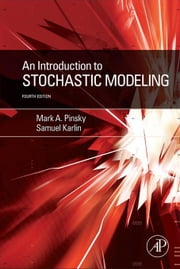 An Introduction to Stochastic Modeling ebook by Pinsky, Mark