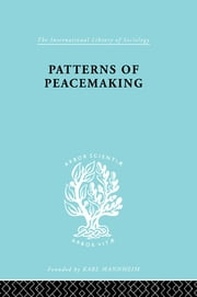 Patterns of Peacemaking ebook by A. Briggs,E. Meyer,David Thomson