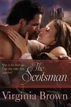 The Scotsman ebook by Virginia Brown