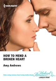 How To Mend A Broken Heart ebook by Amy Andrews