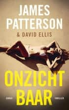 Onzichtbaar ebook by James Patterson, David Ellis, Waldemar Noë