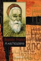 A kis Noziére ebook by Anatole France