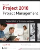 Project 2010 Project Management ebook by Robert Happy