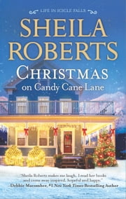 Christmas on Candy Cane Lane ebook by Sheila Roberts