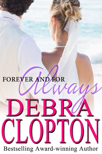 Forever and For Always ebook by Debra Clopton