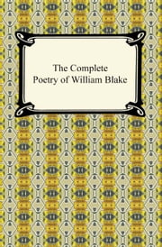 The Complete Poetry of William Blake ebook by William Blake