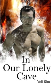 In our Lonely Cave. ebook by Yoli Kim