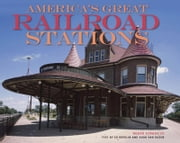 America's Great Railroad Stations ebook by Hugh Van Dusen,Ed Breslin,Roger Straus