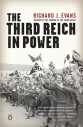 The Third Reich in Power ebook by Richard J. Evans