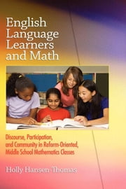 English Language Learners and Math ebook by Hansen-Thomas, Holly