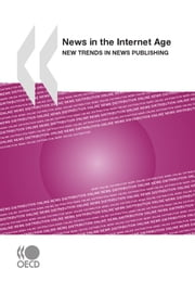 News in the Internet Age - New Trends in News Publishing ebook by Collective
