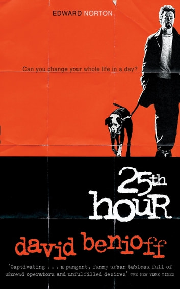 The 25th Hour ebook by David Benioff