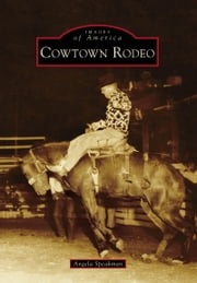 Cowtown Rodeo ebook by Angela Speakman