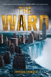 The Ward ebook by Jordana Frankel
